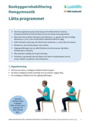 Benbyggarrehabilitering hemgymnastik: lätta programmet