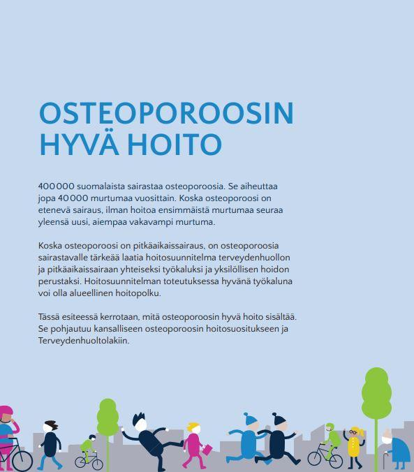 Osteoporoosin hyvä hoito